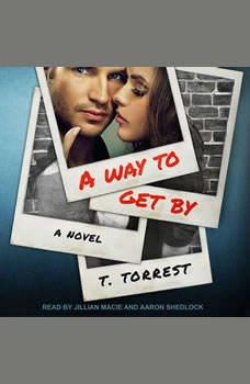A Way to Get By, T. Torrest