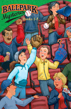 Ballpark Mysteries Collection: Books 1-5: #1 The Fenway Foul-up; #2 The Pinstripe Ghost; #3 The L.A. Dodger; #4 The Astro Outlaw; #5 The All-Star Joker, David A. Kelly