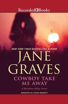 Cowboy Take Me Away, Jane Graves