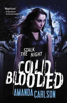 Cold Blooded, Amanda Carlson