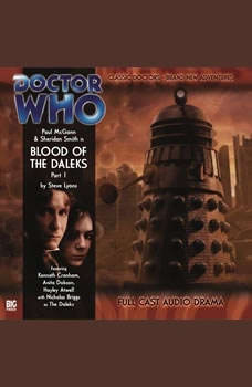 Doctor Who - The 8th Doctor Adventures 1.1 Blood of the Daleks Part 1, Steve Lyons