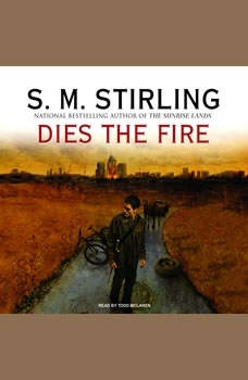 Dies the Fire, S. M. Stirling