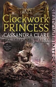 The Clockwork Princess, Cassandra Clare