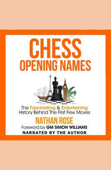 Chess Opening Names, Nathan Rose