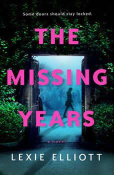 The Missing Years, Lexie Elliott