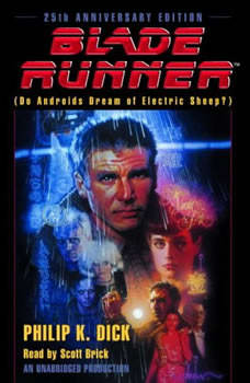 Blade Runner (Movie-Tie-In Edition): Based on the novel Do Androids Dream of Electric Sheep: Official Movie Tie-In, Philip K. Dick