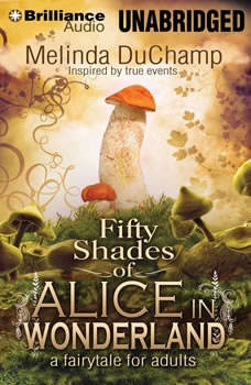 Fifty Shades of Alice in Wonderland, Melinda DuChamp