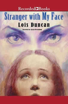 Stranger with My Face, Lois Duncan