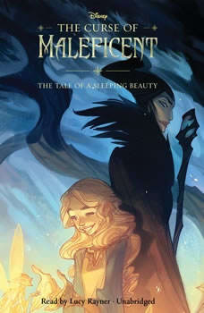 The Curse of Maleficent: The Tale of a Sleeping Beauty The Tale of a Sleeping Beauty, Elizabeth Rudnick