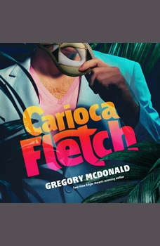 Carioca Fletch, Gregory Mcdonald