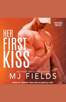 Her First Kiss: Londons story, MJ Fields
