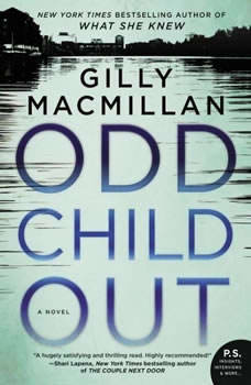Odd Child Out, Gilly Macmillan