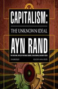 Capitalism: The Unknown Ideal The Unknown Ideal, Ayn Rand