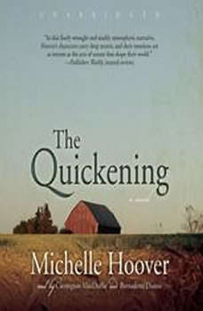 The Quickening, Michelle Hoover