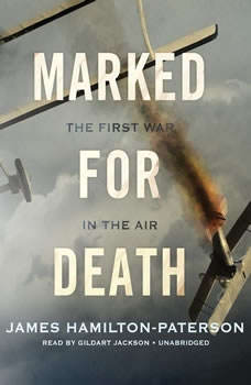 Marked for Death: The First War in the Air, James Hamilton-Paterson