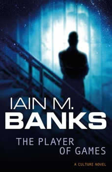 The Player of Games, Iain M. Banks