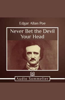 Never Bet the Devil Your Head, Edgar Allan Poe