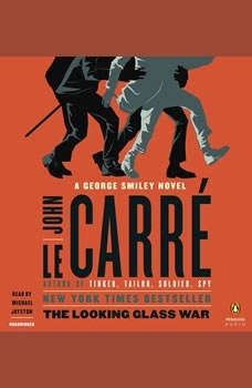 The Looking Glass War, John le CarrA©