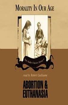Abortion and Euthanasia, Dr. David James