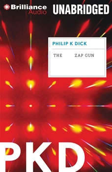 The Zap Gun, Philip K. Dick
