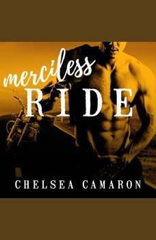Merciless Ride, Chelsea Camaron