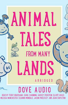 Animal Tales from Many Lands, Dove Audio