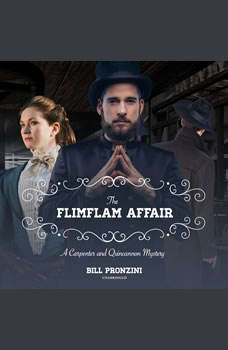 The Flimflam Affair: A Carpenter and Quincannon Mystery, Bill Pronzini