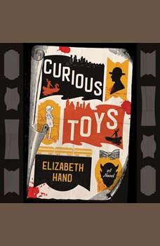 Curious Toys, Elizabeth Hand