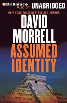 Assumed Identity, David Morrell