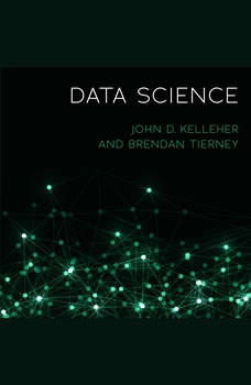 Data Science, John D. Kelleher