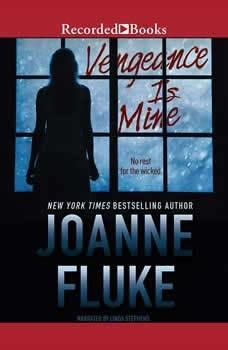 Vengeance Is Mine, Joanne Fluke