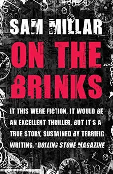 On the Brinks, Sam Millar