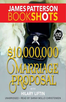 $10,000,000 Marriage Proposal, James Patterson