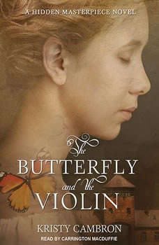 The Butterfly and the Violin, Kristy Cambron