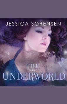 The Underworld, Jessica Sorensen