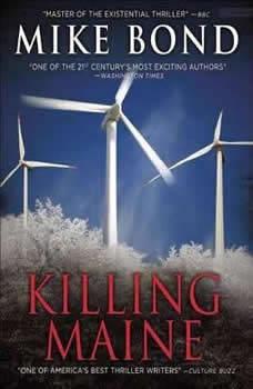 Killing Maine, Mike Bond