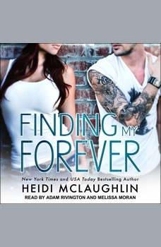Finding My Forever, Heidi McLaughlin