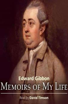 Memoirs of My Life, Edward Gibbon