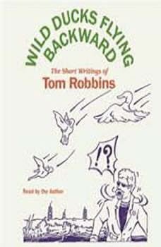 Download Wild Ducks Flying Backward Audiobook by Tom ...