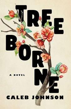 Treeborne, Caleb Johnson