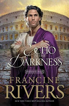 An Echo in the Darkness, Francine Rivers