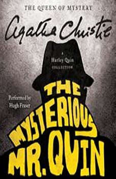 The Mysterious Mr. Quin: A Harley Quin Collection, Agatha Christie