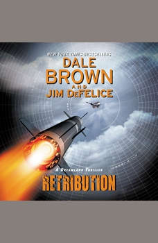 Retribution: A Dreamland Thriller, Dale Brown