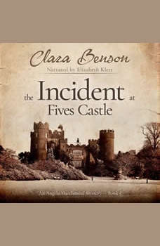 The Incident at Fives Castle, Clara Benson
