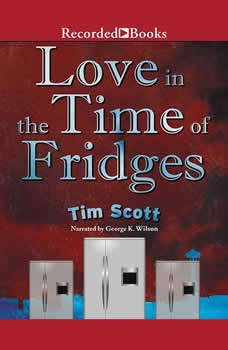 Love in the Time of Fridges, Tim Scott