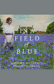 In a Field of Blue: A Novel, Gemma Liviero