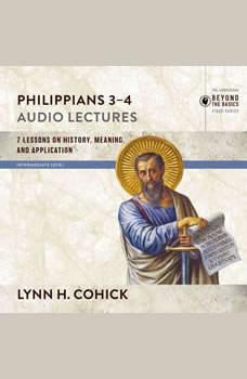 Philippians 3-4: Audio Lectures, Lynn H. Cohick