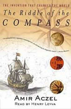 Riddle of the Compass, Amir D. Aczel