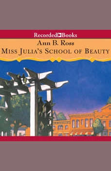 Miss Julia's School of Beauty, Ann B. Ross