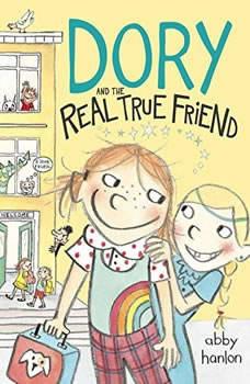 Dory and the Real True Friend, Abby Hanlon